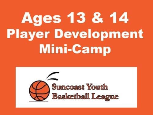 Suncoast Basketball Mini-Camp, Ages 13 & 14