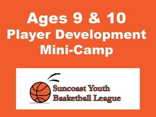 Suncoast Basketball Mini-Camp, Ages 9 & 10