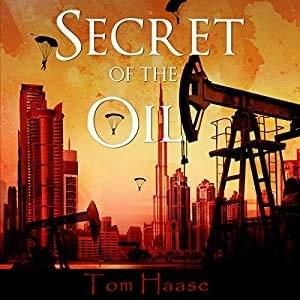 DD - Secret of the Oil by Tom Haase