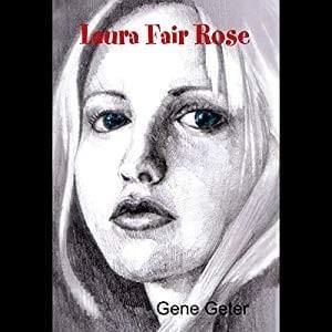 DD - Laura Fair Rose by Gene Geter