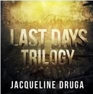 Last Days Trilogy - Books 1-3