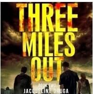 Three Miles Out - Book 2