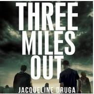 Three Miles Out - Book 1