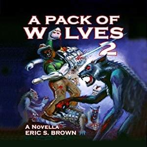 DD - A Pack of Wolves by Eric S Brown