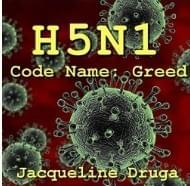 H5N1: Code Name Greed