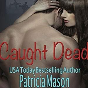DD - Caught Dead by Patricia Mason