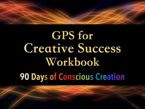 GPS for Creative Success Workbook + One Private Abundance Mindset Coaching Session (Reg.$400)
