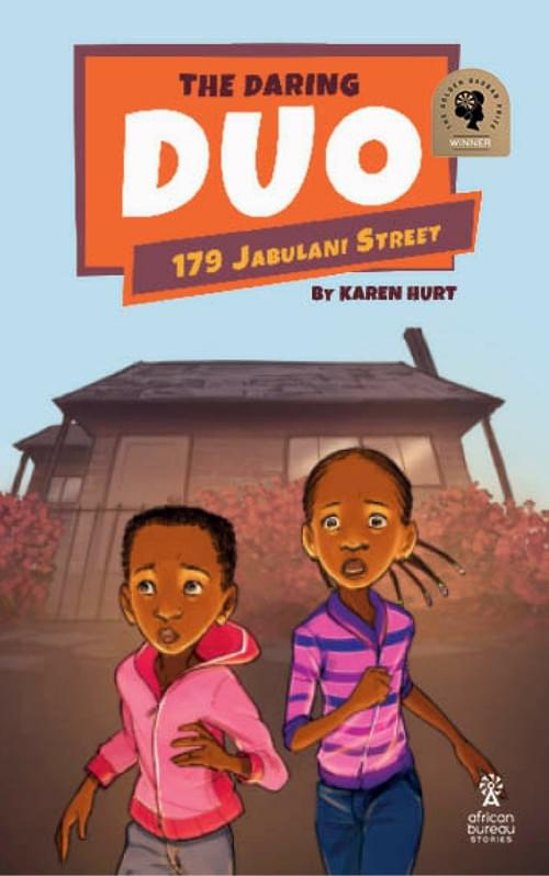 The Daring Duo 1: 179 Jabulani Street