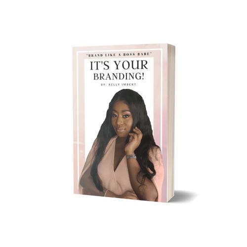 It's Your Branding!