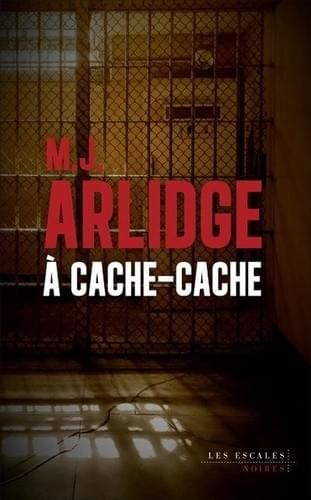 A cache-cache - M.J. Arlidge