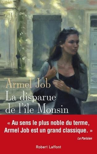 La disparue de l'Île Monsin - Armel Job