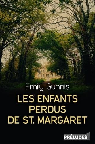 Les enfants perdus de St. Margaret - Emily Gunnis