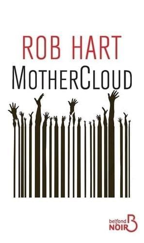 MotherCloud - Rob Hart