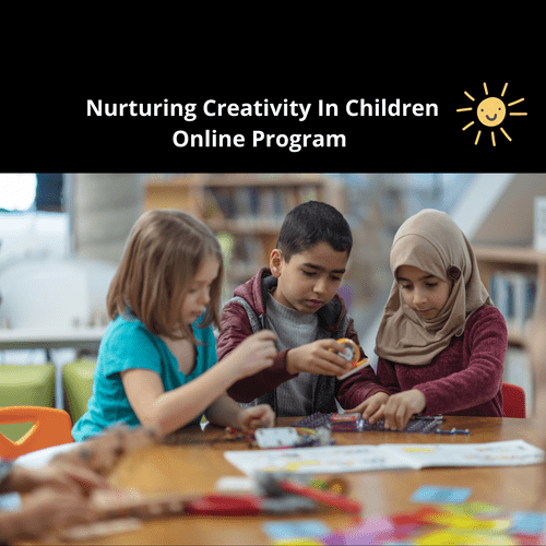 How to Nurture Creativity in Children: Online Program