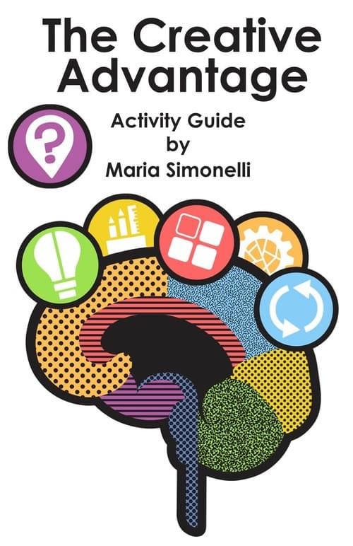 The Creative Advantage: Activity Guide