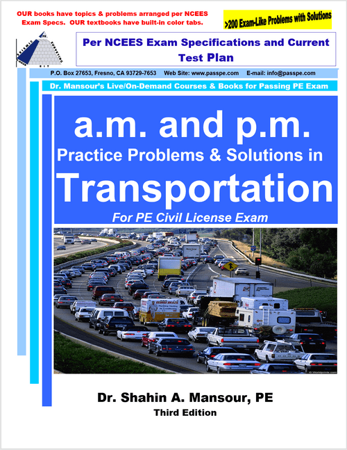 a.m. and p.m. Practice Problems and Solutions in Transportation for PE Civil License Exam