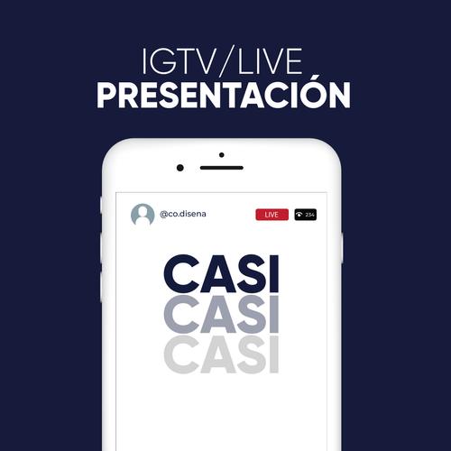 IGTV/LIVE Presentación