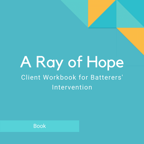 A Ray of Hope (52 Week Batterers Workbook) - English