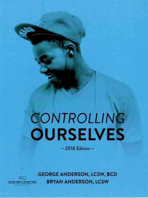 Controlling Ourselves (Adolescent Workbook)