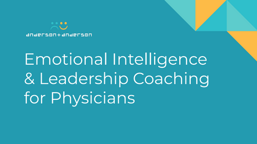 Emotional Intelligence & Leadership Coaching for Physicians - Virtual Sessions