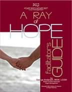 A Ray of Hope Facilitator's Guide