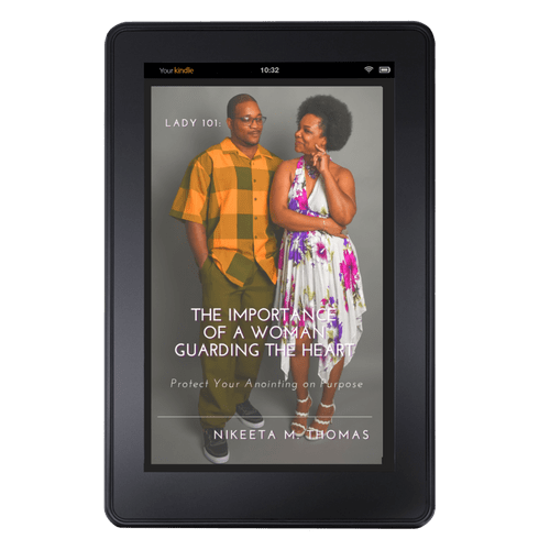 PRE-ORDER Lady 101: The Importance of A Woman Guarding the Heart E-Book