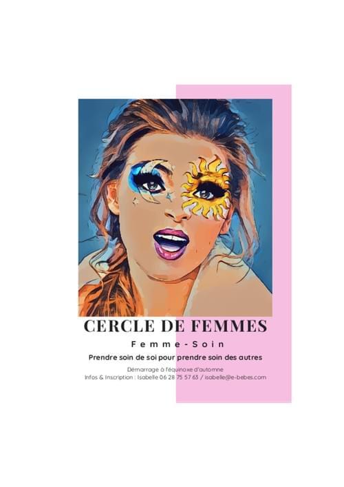 TERMINE - Cercle de Femmes : Femme-Soin