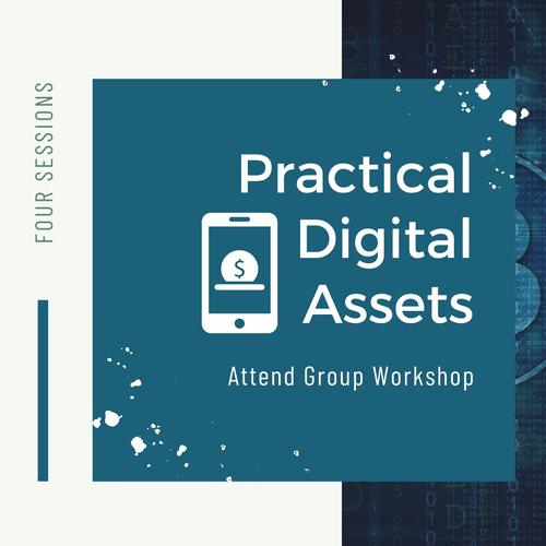 Practical Digital Assets Workshop (November)
