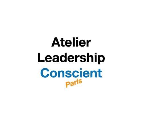 Atelier Leadership Conscient - Paris - 26-27 janvier 2022