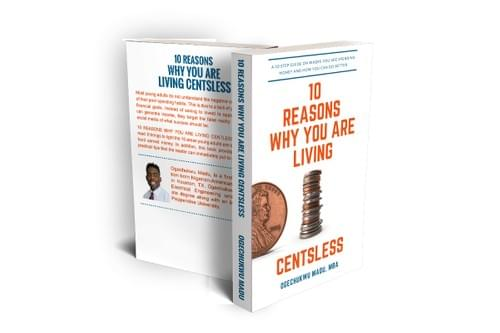 10 Reasons Why You Are Living Centsless - Autographed PaperBack Copy