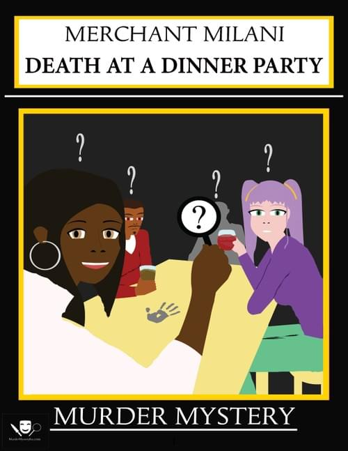 Death at a Dinner Party: A Murder Mystery Kit