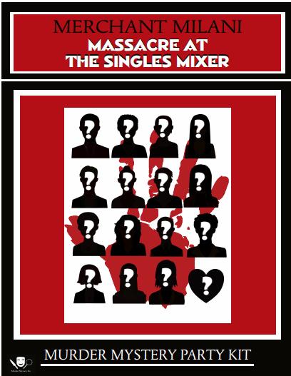 Massacre at the Singles Mixer