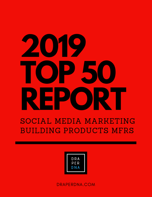 2019 Top 50 Building Products Brands in Social Media