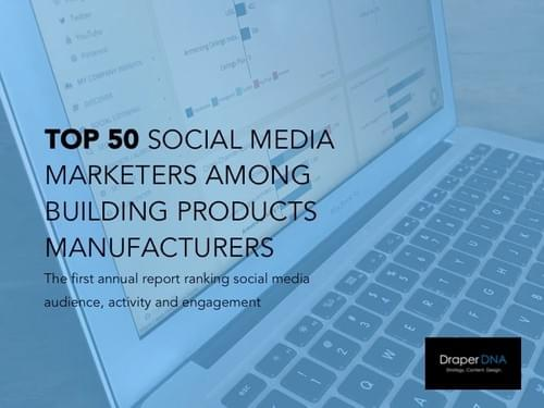 Top 50 Social Media Marketers Among Building Products Manufacturers