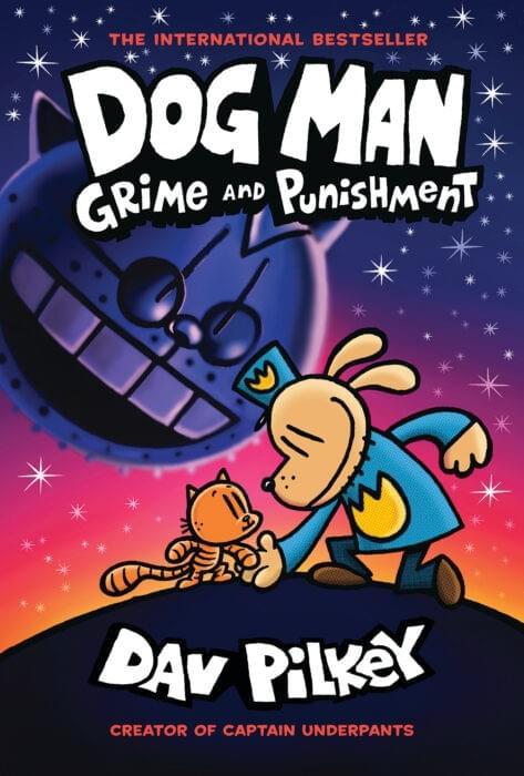 Dog Man Grime & Punishment