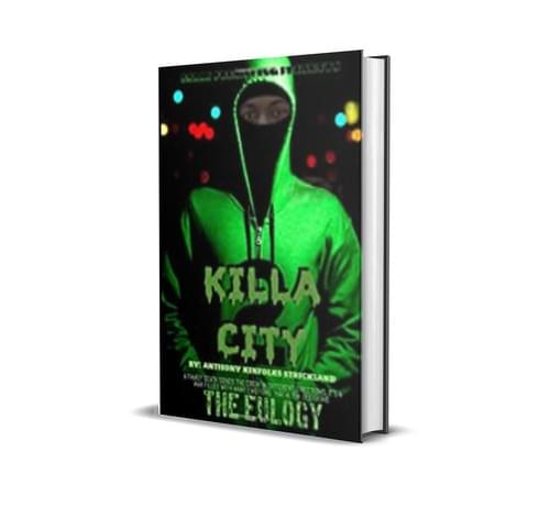 Killa City II The Euology