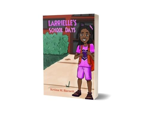 LARRIELLE'S SCHOOLS DAYS