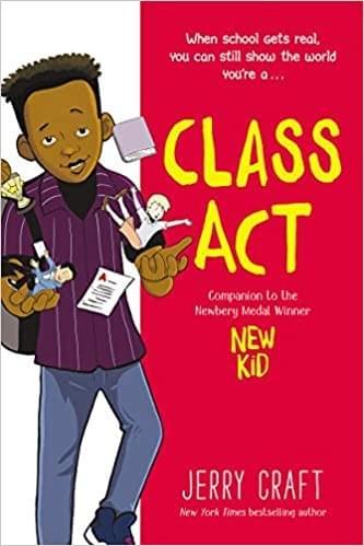 Class Act Written by Jerry Craft
