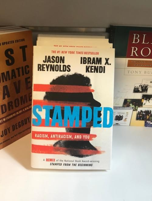 Stamped, Racism, Antiracism, and you
