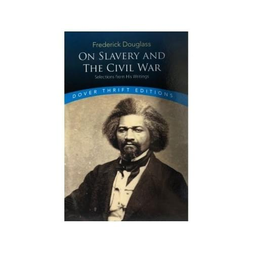 On Slavery and the Civil War