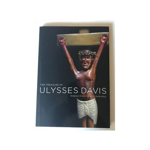 The Treasure of Ulysses Davis: Sculpture from a Savannah Barbershop