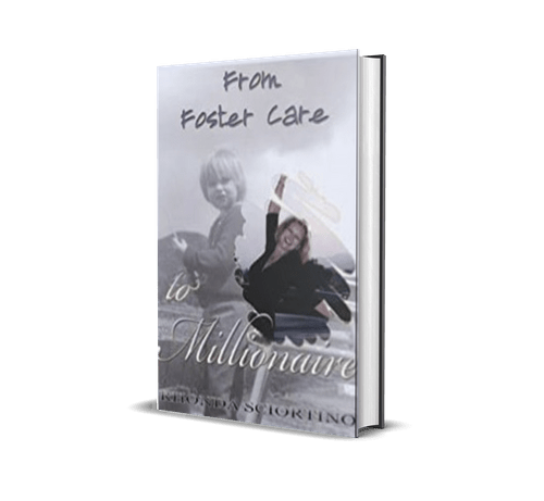 From Foster Care To Millionaire - Free Book -