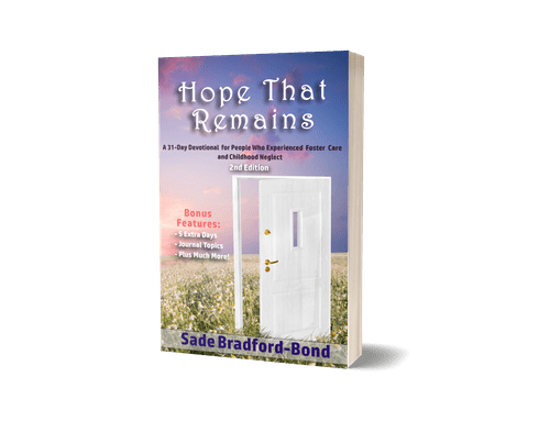 Hope That Remains: A 31-Day Devotional for People Who Experienced Foster Care, VOLUME 2