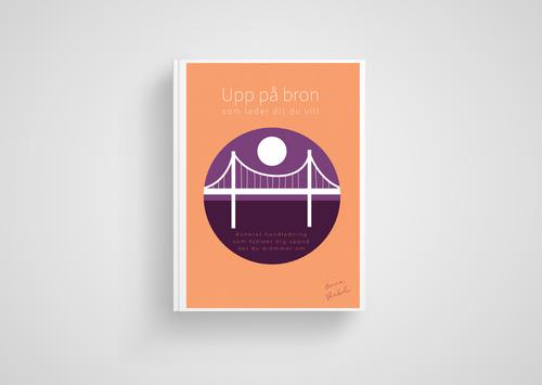 Upp på bron som leder dit du vill