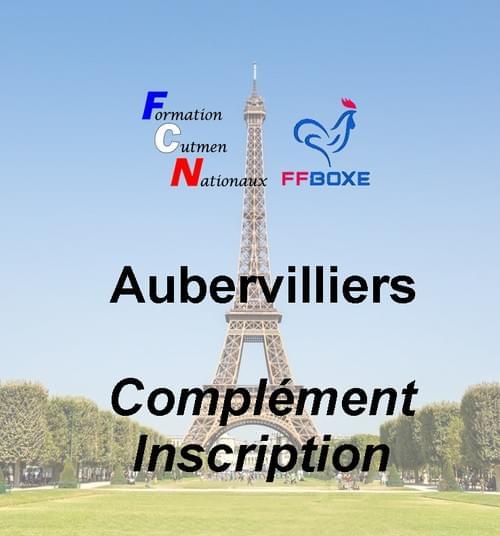 Complément d'inscription - Session 26 & 27 juin 2021 - Aubervilliers