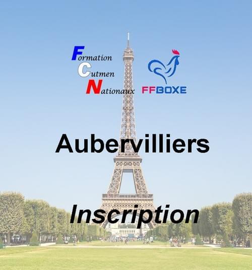 Inscription complète - Session 26 & 27 juin 2021 - Aubervilliers