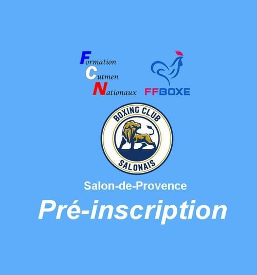 Pré-inscription - Session 22 & 23 Mai 2021 - Salon-de-Provence