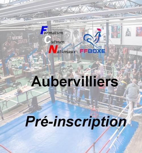 Pré inscription - Session 04 & 05 décembre 2021 - Aubervilliers