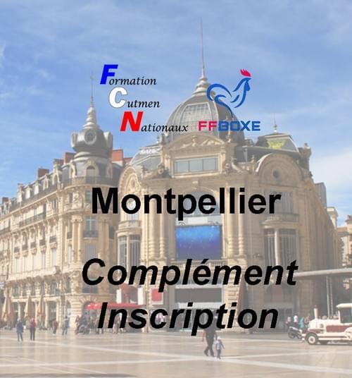 Complément d'inscription - Session 25 & 26 septembre 2021 - Montpellier