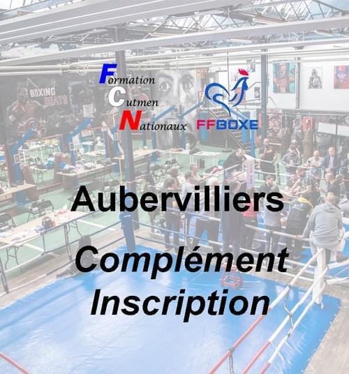Complément d'inscription - Session 04 & 05 décembre 2021 - Aubervilliers